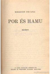 Por és hamu - Kosáryné Réz Lola - Régikönyvek