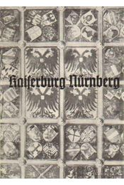 Kaiserburg Nürnberg - Bachmann, Erich - Régikönyvek