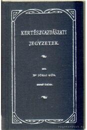 Kertészgazdasági jegyzetek (mini) - Jókai Mór dr. - Régikönyvek