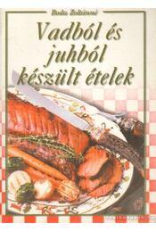 Vadból és juhból készült ételek - Boda Zoltánné - Régikönyvek