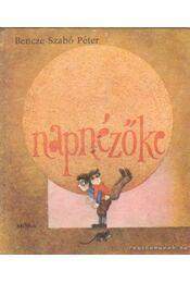 Napzézőke - Bencze Szabó Péter - Régikönyvek