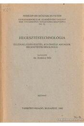 Hegesztéstechnológia - Zorkóczy Béla - Régikönyvek
