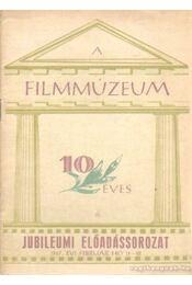 A Filmmúzeum 10 éves - Régikönyvek