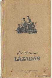 Lázadás - Rebreanu, Liviu - Régikönyvek