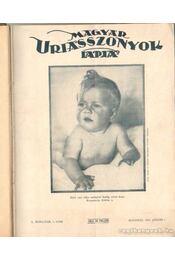 Magyar uriasszonyok lapja 1933. X. évf. (fél évfolyam) - Kertész Béla - Régikönyvek