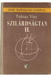 Szilárdságtan II. - Tóbiás- Visy - Régikönyvek