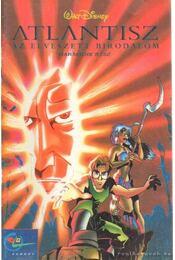 Atlantisz az elveszett birodalom III. rész - Walt Disney - Régikönyvek