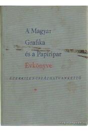 A Magyar Grafika és a Papíripar Évkönyve 1962. - Szántó Tibor, Vámos György, Vértes Jenő - Régikönyvek
