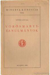 Vörösmarty-tanulmányok - Szerb Antal - Régikönyvek