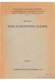 Ipari Elektronika Elemek - Ipsits Imre - Régikönyvek