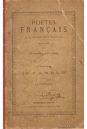 Poetes Francais a L'Usage des écoles - 60 Fabeln von La Fontaine - Régikönyvek