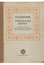 Társalgási könyv - Dr. Szabó László, Majoros József, Szöts Rudolf - Régikönyvek