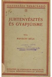 Juhtenyésztés és gyapjúismeret - Kovácsy BÉla - Régikönyvek