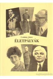 Életpályák - Csohány János - Régikönyvek
