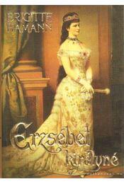 Erzsébet királyné - Dániel Anna - Régikönyvek