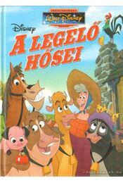A legelő hősei - Walt Disney - Régikönyvek