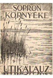 Sopron környéke utikalauz - Gimes Endre - Régikönyvek