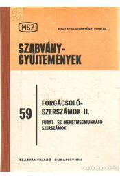 Forgácsolószerszámok II. - Szabó Imre - Régikönyvek