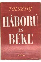 Háború és béke I-III. - Lev Tolsztoj - Régikönyvek