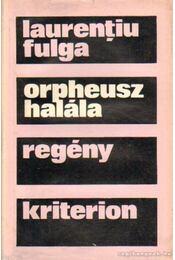 Orpheusz halála - Fulga, Laurentiu - Régikönyvek