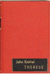 Therese - John Knittel - Régikönyvek