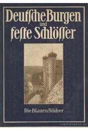 Deutsche Burgen und Feste Schlösser - Régikönyvek