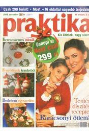 Praktika 2003. december 12. szám - Boda Ildikó (főszerk.) - Régikönyvek