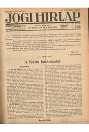 Jogi hirlap 1930. IV. évfolyam 1-52. szám (teljes) - Dr. Boda Gyula (szerk.) - Régikönyvek