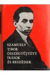 Szamuely Tibor összegyűjtött írások és beszédek - Szamuely Tibor - Régikönyvek