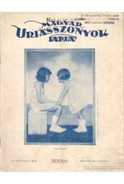 Magyar Uriasszonyok lapja 1931. október VIII. évf. 28. szám - Kertész Béla - Régikönyvek