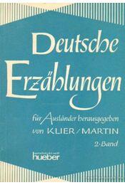 Deutsche Erzahlungen für Auslander herausgegeben 2. Band - Klier, Linde, Martin, Uwe - Régikönyvek