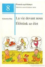 Előttünk az élet - Galambos Rita - Régikönyvek