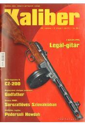 Kaliber 2007. szeptember.-10. évf. 9. szám (113.) - Vass Gábor - Régikönyvek