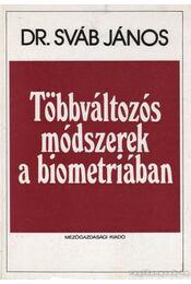 Többváltozós módszerek a biometriában - Dr. Sváb János - Régikönyvek