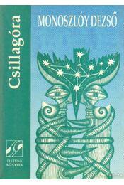 Csillagóra - Monoszlóy Dezső - Régikönyvek