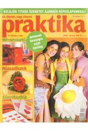 Praktika 2005. február 2. szám - Boda Ildikó (főszerk.) - Régikönyvek