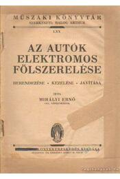 Az autók elektromos felszerelése - Dr. Mihályi Ernő - Régikönyvek