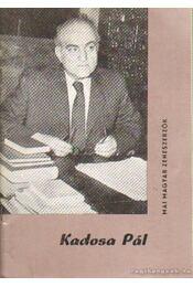 Kadosa Pál - Bónis Ferenc - Régikönyvek