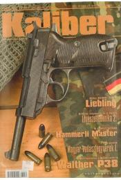 Kaliber 2005. október 8. évf. 10. szám ( 96 ) - Vass Gábor - Régikönyvek