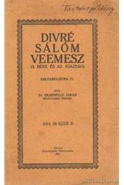 Divré Sálóm veemesz (A béke és az igazság) - Dr. Silberfeld Jakab - Régikönyvek