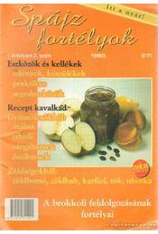 Spájz fortélyok 1999/2. I. évf. 2. szám - Szepesi Dóra - Régikönyvek