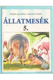 Állatmesék 5. - Vériné, Marcelle, Phillipe Salembier - Régikönyvek