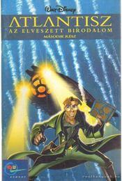 Atlantisz az elveszett birodalom II. rész - Walt Disney - Régikönyvek