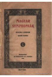 Magyar symphoniák - Kozma Andor - Régikönyvek