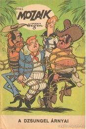 A dzsungel árnyai (Mozaik 1974/3.) - Hegen, Hannes - Régikönyvek