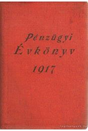 Ardai pénzügyi évkönyve 1917. - Ardai Ignácz, Kleszky Gyula - Régikönyvek