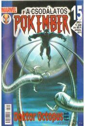 A Csodálatos Pókember 2003/5. 15. szám - Bendis, Brian Michael, Bagley, Mark - Régikönyvek