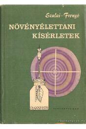 Növényélettani kísérletek - Szalai István, Frenyő Vilmos dr. - Régikönyvek