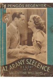 Az arany szelence - Williams, Valentine - Régikönyvek