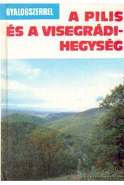 Pilis - Visegrádi-hegység - Miczek Árpád - Régikönyvek